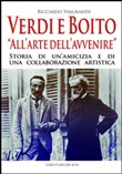 Verdi e Boito «all'arte dell'avvenire»