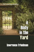 a body in the yard