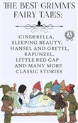 The Best Grimm's Fairy Tales