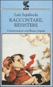 Raccontare, resistere