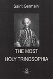 The Most Holy Trinosophia