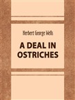 A Deal in Ostriches