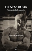 Fitness book. Tecnica dell'allenamento