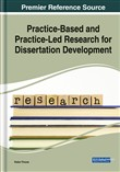 Practice-Based and Practice-Led Research for Dissertation Development