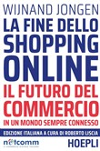 la fine dello shopping on...