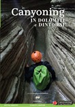 canyoning in dolomiti e d...