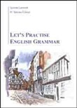 Let's practise english grammar