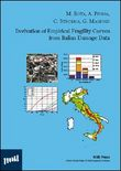 Derivation of empirical fragility curves from italian damage data