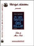 A un terzo dei mille. Audiolibro. CD Audio formato MP3