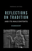 Reflections on Tradition and Its Malcontents