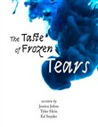 The Taste of Frozen Tears