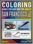 Coloring Books for Kids and for Adults - San Francisco