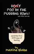 Don't Poo in the Pudding Bowl