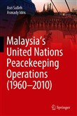 Malaysia's United Nations Peacekeeping Operations (1960–2010)
