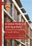 A Global History of Anti-Apartheid