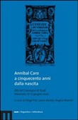 Annibal Caro a cinquecento anni dalla nascita. Con CD Audio