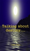 talking about destiny....