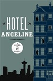 hotel angeline: a novel i...