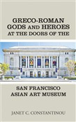 Greco-Roman Gods and Heroes at the Doors of the San Francisco Asian Art Museum