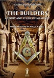 The builders. A story and study of masonry
