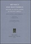 Metrics and Rhythmics. History of Poetic Forms in Ancient Greece