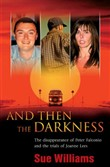And Then the Darkness