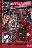 Mostramiche fino alla fine. Monster High Vol. 4
