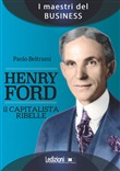 henry ford. il capitalist...