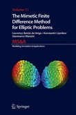 The Mimetic Finite Difference Method for Elliptic Problems