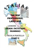 Italian. The new professional language. Vol. 1: Lessons 1-12