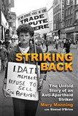 Striking Back: The Untold Story of an Anti-Apartheid Striker