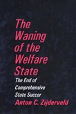 the waning of the welfare...