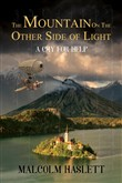 The Mountain on the Other Side of Light: A Cry for Help