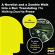 A Novelist and a Zombie Walk Into a Bar