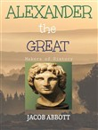 alexander the great / mak...