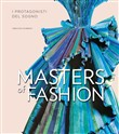 Masters of fashion. I protagonisti del sogno