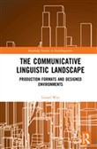 The Communicative Linguistic Landscape