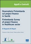 Osservatorio Finlombarda sul project finance in sanità-Finlombarda Survey of project finance in Healthcare sector. Ediz. bilingue