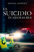 El suicidio in medias res