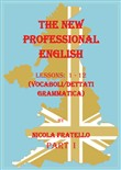 The new professional English. Ediz. italiana. Vol. 1: Lessons 1-12