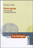 Focus group. Ricerca sociale e strategie applicative