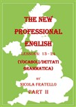 The new professional English. Ediz. italiana. Vol. 2: Lessons 13-24