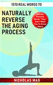 1570 Real Words to Naturally Reverse the Aging Process