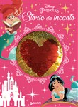 Storie da incanto. Disney Princess