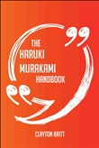 The Haruki Murakami Handbook - Everything You Need To Know About Haruki Murakami
