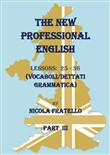 The new professional English. Ediz. italiana. Vol. 3: Lessons 25-36