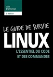 linux : le guide de survi...