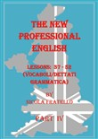 The new professional English. Ediz. italiana. Vol. 4: Lessons 37-52