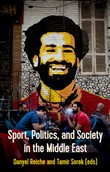 Sport, Politics and Society in the Middle East