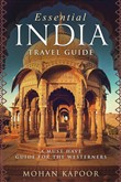 Essential India Travel Guide a Must Have Guide for the Westerners